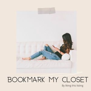 Like this listing to bookmark my closet!
